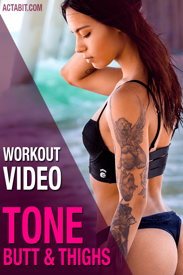 Best Exercises to Tone Your Butt, Thighs and Hips – Workout Video