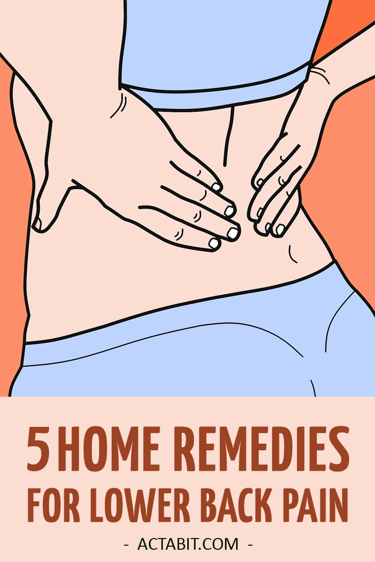 5 Home Remedies for Lower Back Pain Relief – Natural Treatments