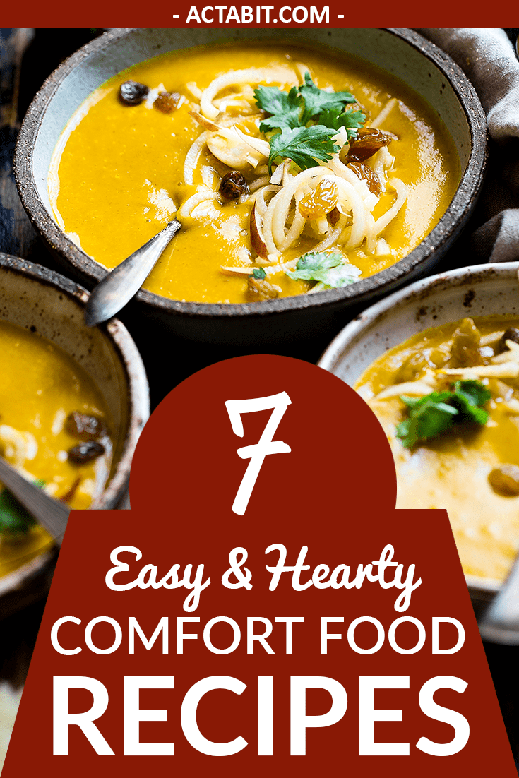 7 Comfort Food Recipes – Easy & Hearty Meals for Cold Winter Nights