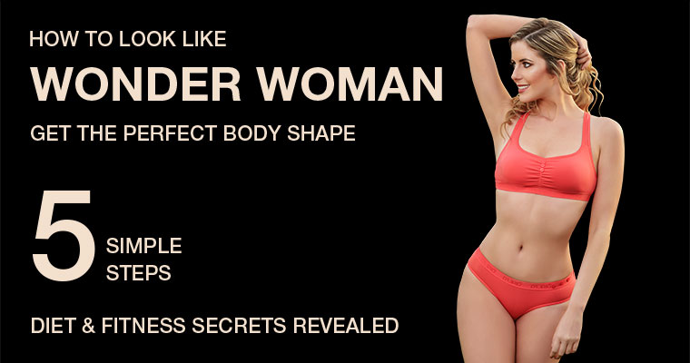 The Quickest Way to Get an Hourglass Figure – Look Like Wonder Woman