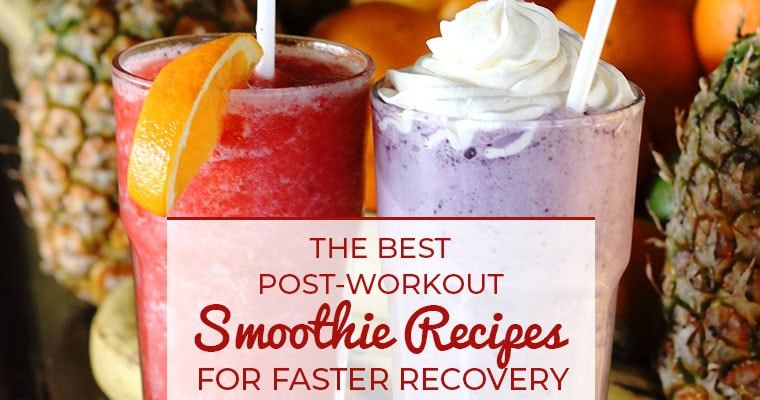 The 5 Best Post-Workout Smoothie Recipes for Recovery & Muscle Gain