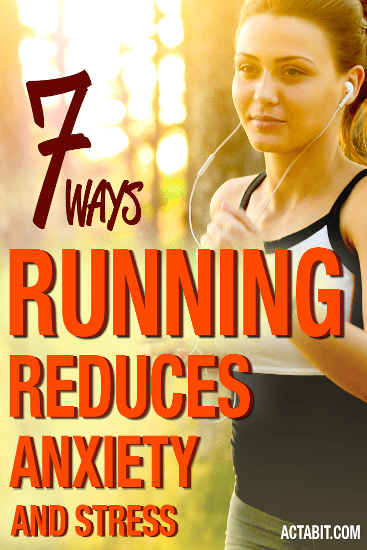 7 Ways Running Helps Reduce Anxiety, Stress and Panic Attacks