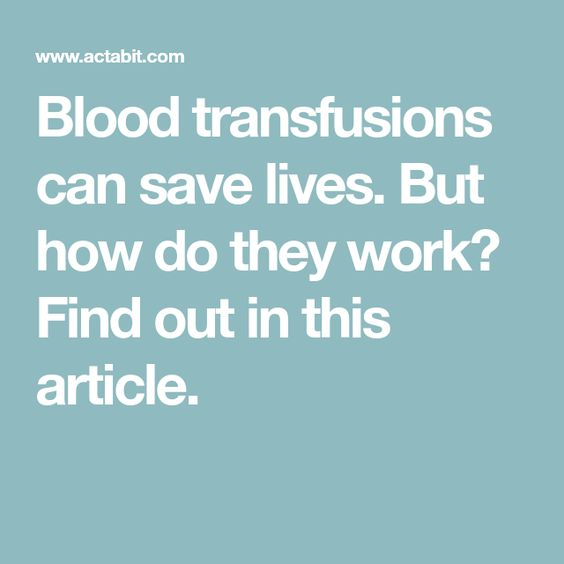 How Does a Blood Transfusion Work?