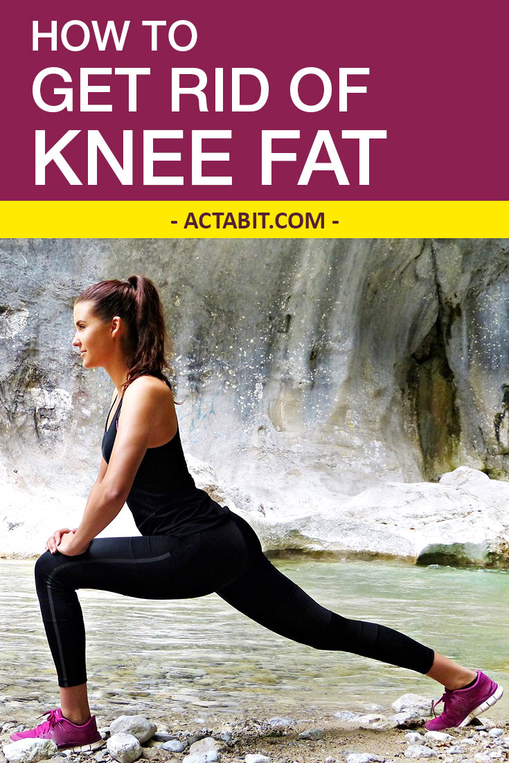 How to Get Rid of Knee Fat – Add 5 Proven Exercises to Your Workout