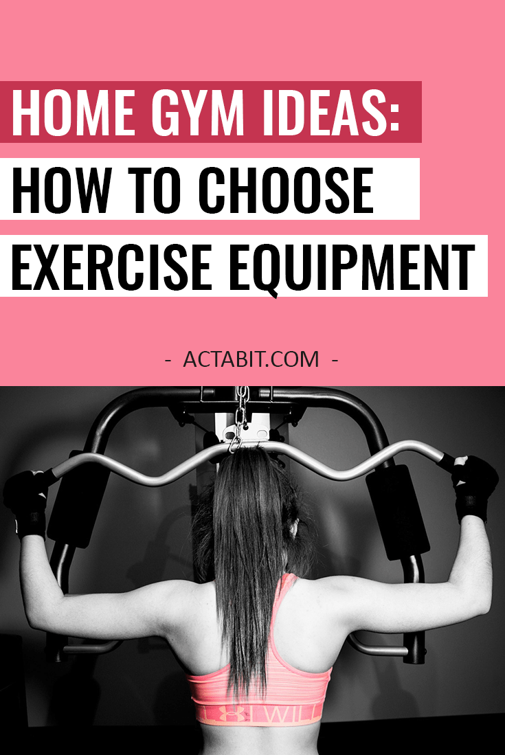 Home gym ideas how to choose best exercise equipment for